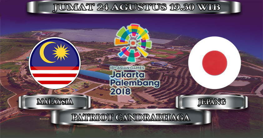 PREDIKSI SKOR MALAYSIA VS JEPANG ASIAN GAMES 2018