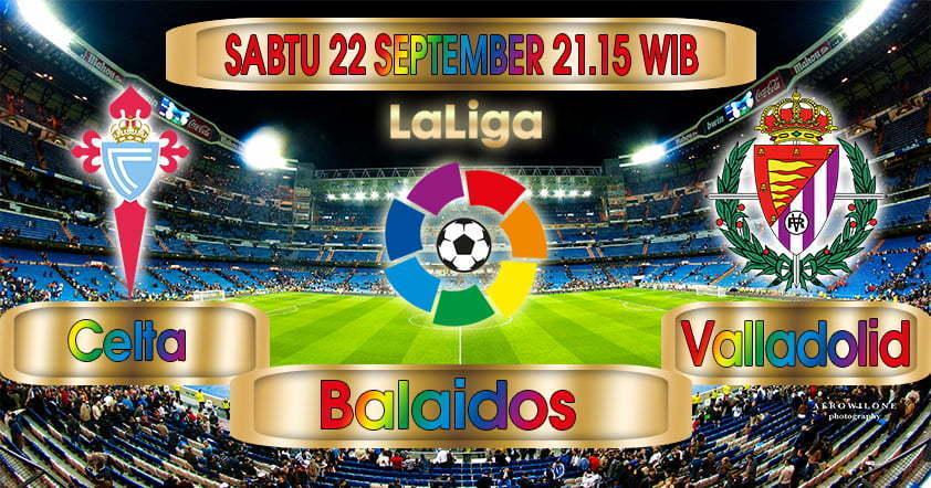 Prediksi Celta Vigo vs Valladolid