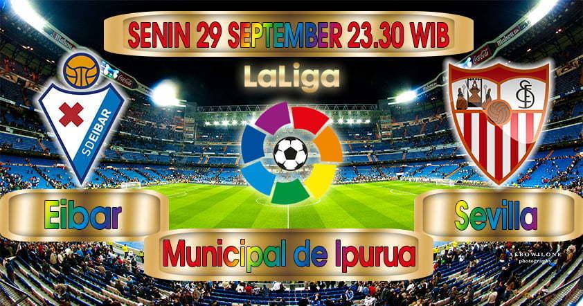 Prediksi Eibar vs Sevilla