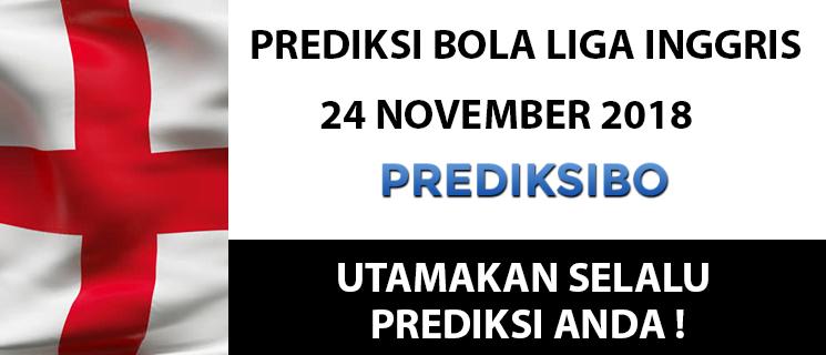 Prediksi Bola Liga Inggris 24 November 2018